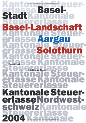 9783833409301: Kantonale Steuererlasse Nordwestschweiz 2004.