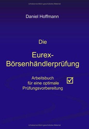 9783833409608: Die Eurex-Börsenhändlerprüfung.