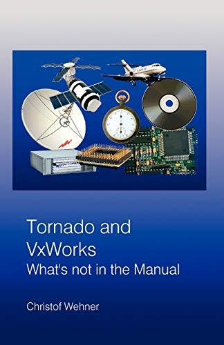 Tornado and VxWorks: Christof Wehner