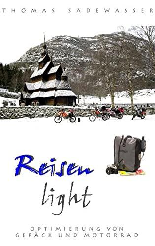 Reisen light: Sadewasser, Thomas