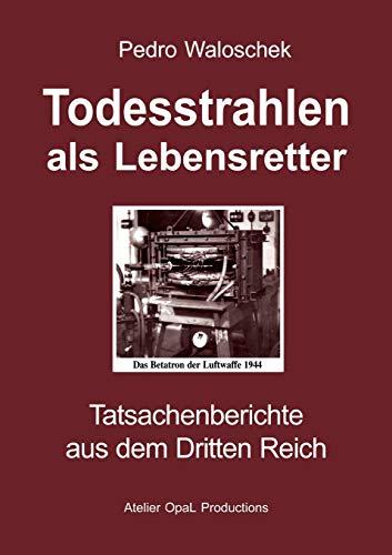 9783833416163: Todesstrahlen als Lebensretter (German Edition)