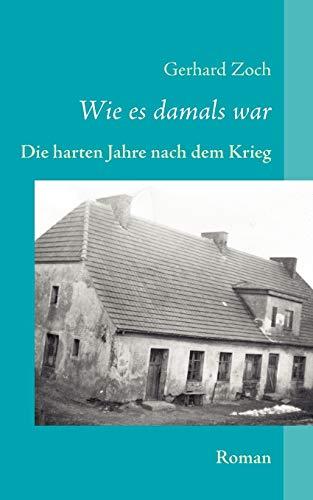 Wie Es Damals War: Gerhard Zoch