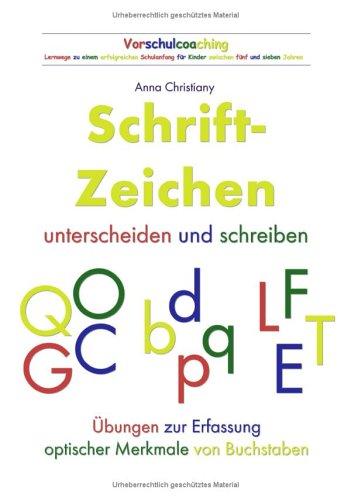9783833416798: Schrift - Zeichen unterscheiden und schreiben: Übungen zur Erfassung optischer Merkmale von Buchstaben