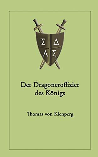 9783833417399: Der Dragoneroffizier des Königs
