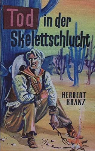 Tod in der Skelettschlucht: Kranz, Herbert