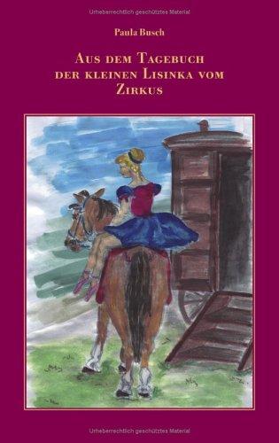 9783833420801: Aus dem Tagebuch der kleinen Lisinka vom Zirkus