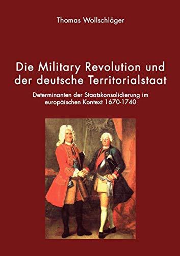 9783833421396: Die Military Revolution und der deutsche Territorialstaat