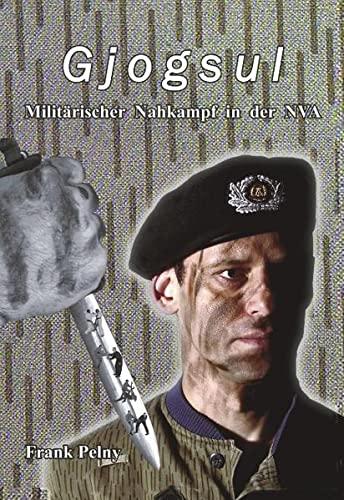 9783833422287: Gjogsul: Militärischer Nahkampf in der NVA