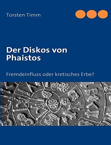 9783833424519: Der Diskos von Phaistos (German Edition)