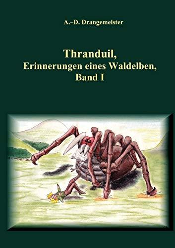 Thranduil: Drangemeister, A. -D.
