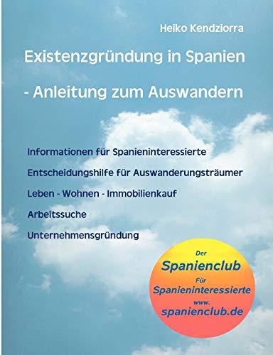 9783833427213: Existenzgründung in Spanien - Anleitung zum Auswandern (German Edition)
