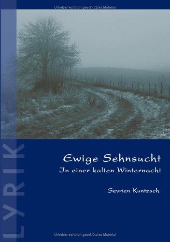 9783833428081: Ewige Sehnsucht (German Edition)