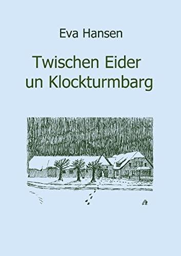 9783833428104: Twischen Eider un Klockturmbarg