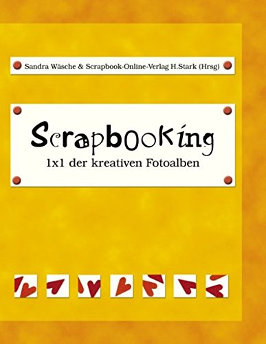 9783833428487: Scrapbooking - 1x1 der kreativen Fotoalben