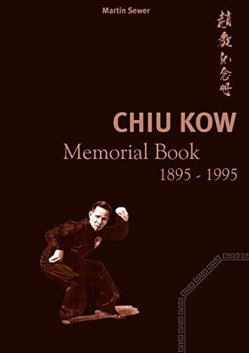 9783833428586: Chiu Kow - Memorial Book 1895 - 1995 (German Edition)