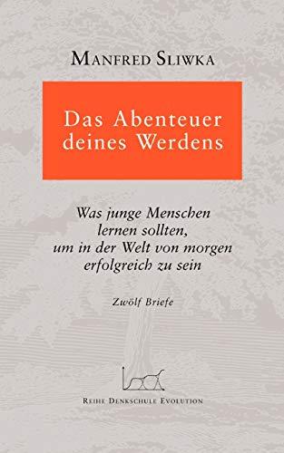 9783833428777: Das Abenteuer deines Werdens (German Edition)