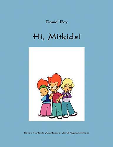 Hi, Mitkids: Daniel Roy