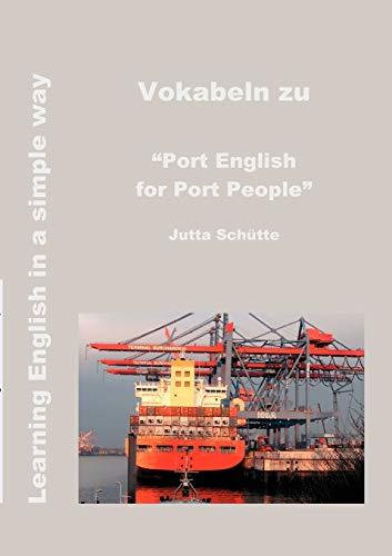 """Vokabeln zu """"Port English for Port People"""": Sch�tte, Jutta"""
