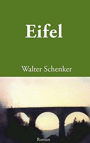Eifel (Hardback): Walter Schenker