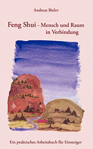 Feng Shui - Mensch und Raum in: Bieler, Andreas