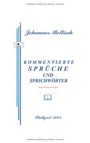 9783833430664: Kommentierte Sprüche und Sprichwörter: Zum Schlauerwerden