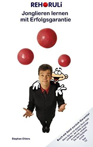 9783833431319: REHORULI - Jonglieren lernen mit Erfolgsgarantie