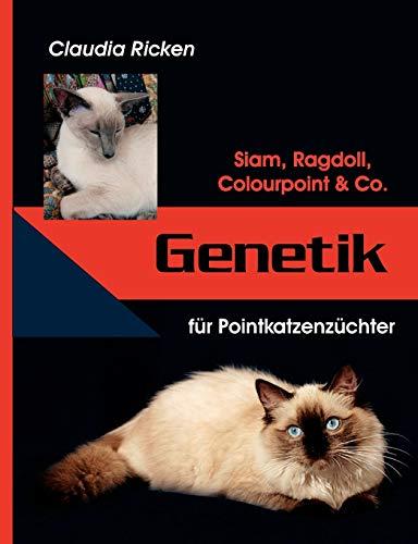 Genetik für Pointkatzenzüchter: Claudia Ricken