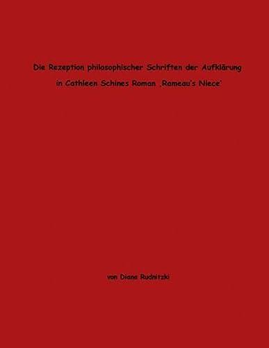 9783833433092: Die Rezeption philosophischer Schriften der Aufklärung in Cathleen Schines Roman
