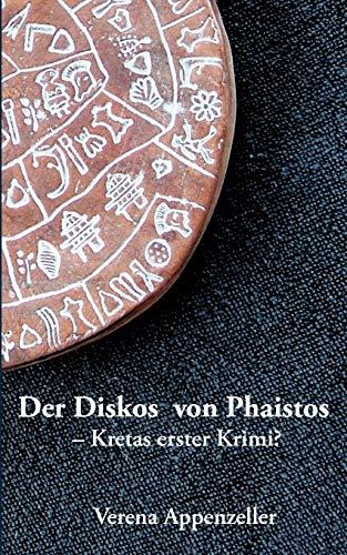 9783833433115: Der Diskos Von Phaistos - Kretas Erster Krimi? (German Edition)