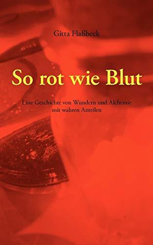 So Rot Wie Blut: Gitta Flabeck