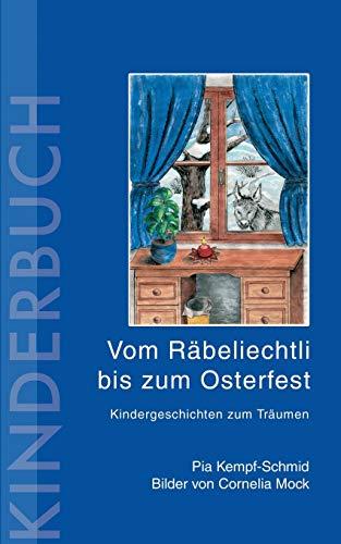 9783833433849: Vom Räbeliechtli bis zum Osterfest (German Edition)