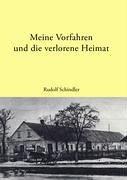 9783833436154: Meine Vorfahren und die verlorene Heimat: Die Biographie der Familie Schindler