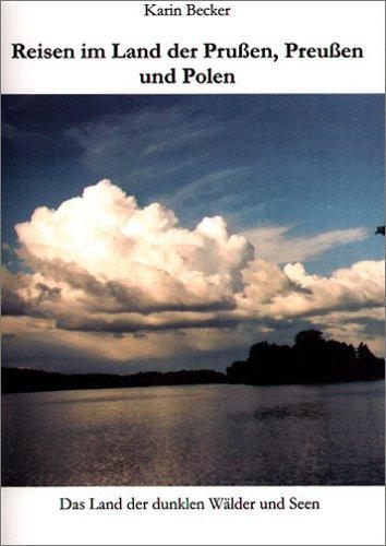 9783833436512: Reisen im Land der Prußen, Preußen und Polen: Das Land der dunklen Wälder und Seen