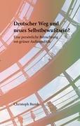 9783833437090: Deutscher Weg und neues Selbstbewußtsein?: Eine persönliche Betrachtung rot-grüner Außenpolitik