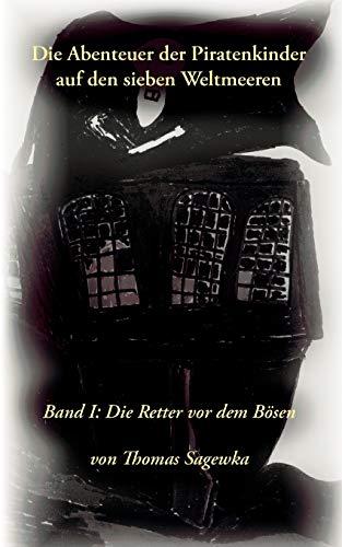 9783833439346: Die Abenteuer Der Piratenkinder Auf Den Sieben Weltmeeren (German Edition)