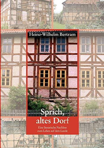 9783833440472: Sprich, altes Dorf