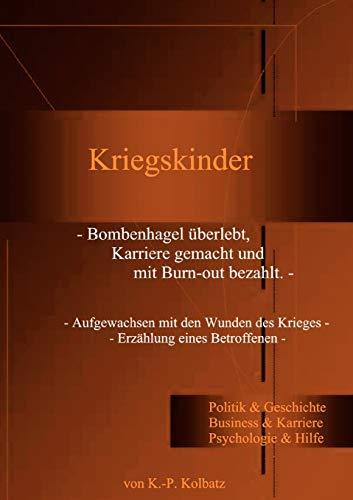 Kriegskinder: Klaus-Peter Kolbatz