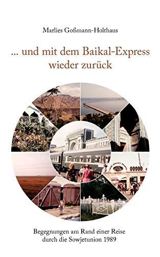 9783833440755: . und mit dem Baikal-Express wieder zurück