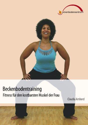 9783833441431: Beckenbodentraining - Fitness Fur Den Kostbarsten Muskel Der Frau