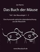 9783833441530: Das Buch der M�use: Mausologie 1