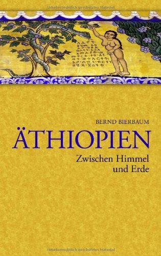 9783833443893: Thiopien - Zwischen Himmel Und Erde