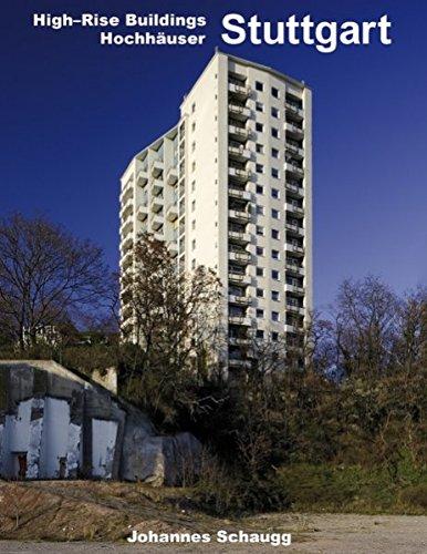 High-Rise Buildings Hochh User - Stuttgart: Johannes Schaugg