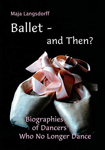 Ballet - And Then?: Maja Langsdorff