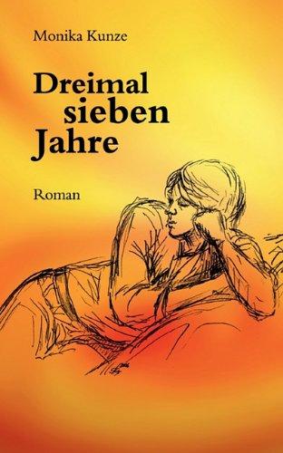 9783833445729: Dreimal sieben Jahre (German Edition)
