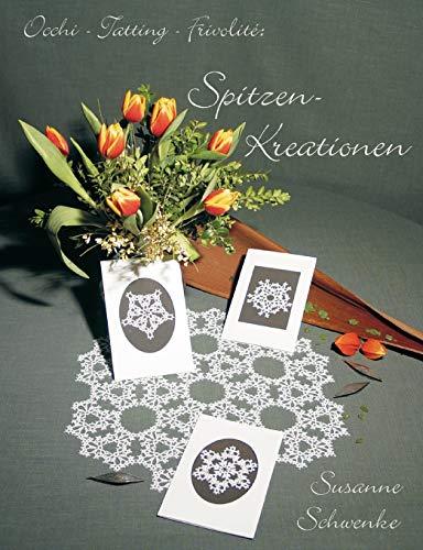 Occi-Tatting-Frivolite: Spitzen-Kreationen: Susanne Schwenke
