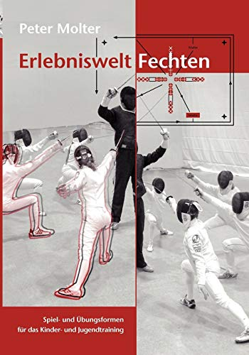 9783833446856: Erlebniswelt Fechten (German Edition)