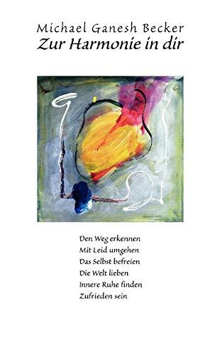 9783833446900: Zur Harmonie in dir (German Edition)