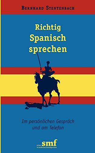 9783833449611: Richtig Spanisch sprechen