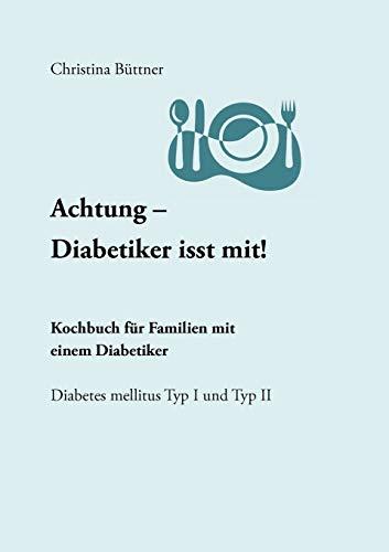 9783833451447: Achtung - Diabetiker isst mit! (German Edition)