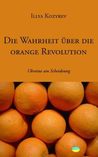 9783833453953: Die Wahrheit über die orange Revolution